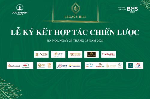 Lễ ký kết hợp tác chiến lược dự án Legacy Hill và các đại lý phân phối