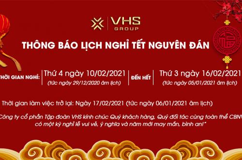 VHS GROUP THÔNG BÁO LỊCH NGHỈ TẾT TÂN SỬU 2021